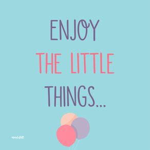 quadro-enjoy-the-little-things