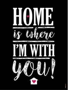 quadro-home-is-where-im-with-you