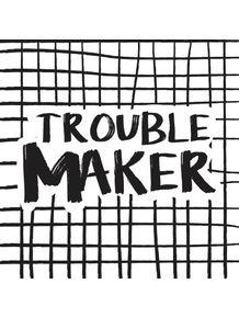 quadro-trouble-maker
