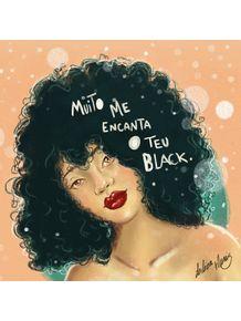 quadro-muito-me-encanta-o-teu-black