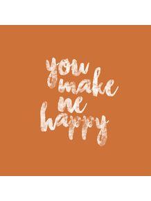 quadro-you-make-me-happy