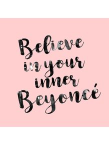 quadro-believe-in-your-inner-beyonce