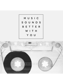 quadro-music-sounds-better-with-you-quadrado