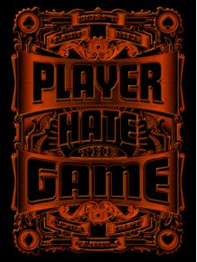 quadro-hate-the-game-dont-hate-the-player