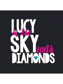quadro-lucy-in-the-sky-with-black-diamonds