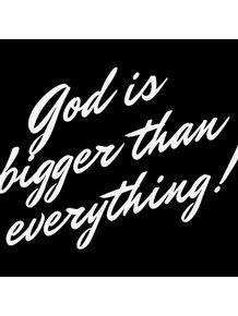 GOD-IS-BIGGER