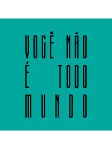 VOCE-NAO-E-TODO-MUNDO---TIFFANY