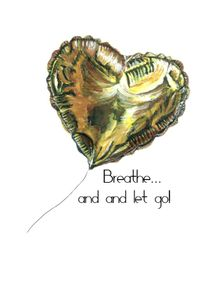 BREATHE...-AND-LET-GO-