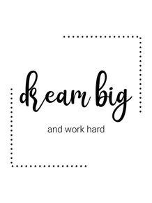 IMA---DREAM-BIG-AND-WORK-HARD