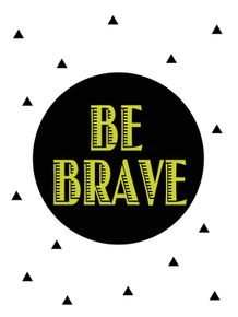 BE-BRAVE-GREEN