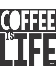 COFFEE-IS-LIFE-I