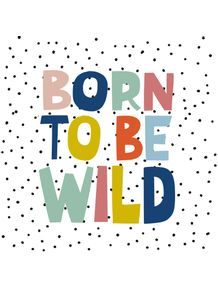 BORN-TO-BE-WILD-COLORFUL