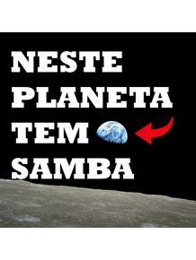 NESTE-PLANETA-TEM-SAMBA
