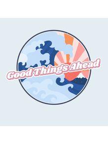 GOOD-THINGS-AHEAD