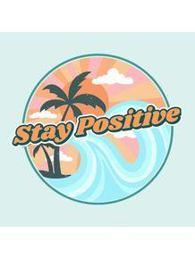 STAY-POSITIVE-VSCO