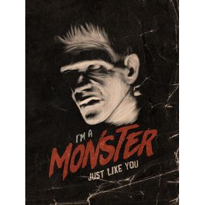 A MONSTER JUST LIKE YOU