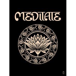 MEDITATE LOTUS